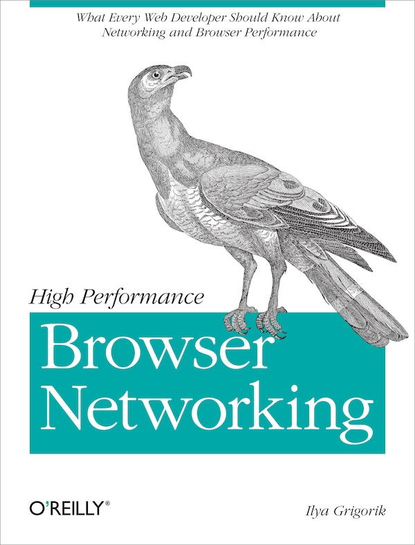 Oreilly High Performance Browser Networking – free ebook