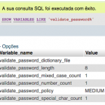 MySQL – Your password does not satisfy the current policy requirements.